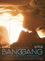 Bang Gang (une histoire d'amour moderne) (2015) afişi