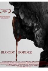 Bloody Border (2012) afişi