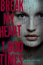 Break My Heart 1000 Times (2014) afişi