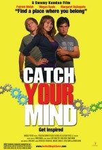 Catch Your Mind (2008) afişi