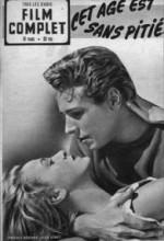 Cet âge Est Sans Pitié (1952) afişi