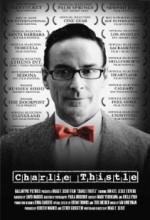 Charlie Thistle (2008) afişi