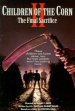 Children Of The Corn ıı: The Final Sacrifice (1992) afişi