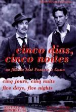 Cinco Dias, Cinco Noites (1996) afişi