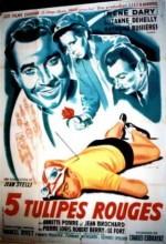 Cinq Tulipes Rouges (1949) afişi