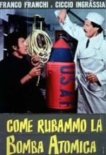 Come Rubammo La Bomba Atomica (1967) afişi