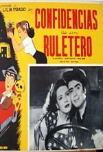 Confidencias De Un Ruletero (1949) afişi