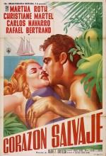 Corazón Salvaje (ı) (1956) afişi