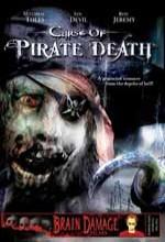 Curse Of Pirate Death (2006) afişi