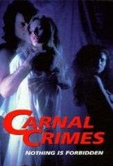 Carnal Crimes (1991) afişi