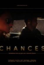 Chances (2013) afişi