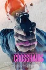 Crosshairs (2013) afişi