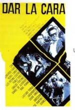 Dar La Cara (1962) afişi