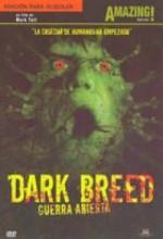 Dark Breed, Guerra Abierta (2004) afişi
