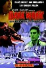 Dark Work (2004) afişi