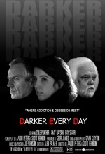 Darker Every Day (2009) afişi