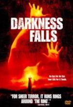 Darkness Falls (ı)