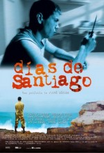 Días De Santiago (2004) afişi