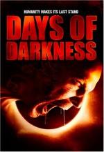 Days Of Darkness (2007) afişi