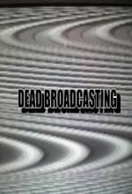 Dead Broadcasting (2010) afişi