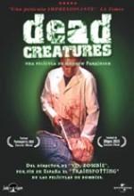 Dead Creatures (2001) afişi