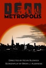 Dead Metropolis (2009) afişi