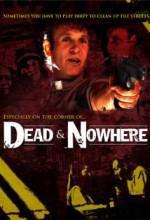 Dead & Nowhere (2008) afişi