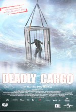 Deadly Cargo (2003) afişi