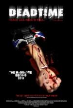 Deadtime (2012) afişi