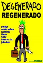 Degenerado Regenerado - Parte ıı (2007) afişi