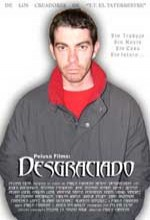 Desgraciado (2004) afişi