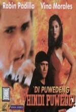Di Puwedeng Hindi Puwede! (1999) afişi