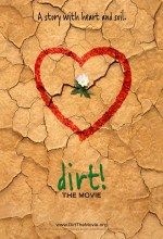 Dirt! The Movie (2009) afişi