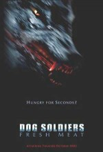 Dog Soldiers 2: Fresh Meat