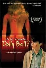 Dolly Bell'i Hatırlıyor Musun?