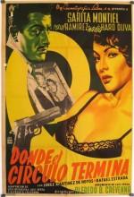 Donde El Círculo Termina (1956) afişi