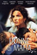 Donne Di Mafia (2001) afişi