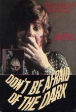 Don't Be Afraid Of The Dark (ı) (1973) afişi