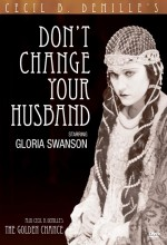 Don't Change Your Husband (1919) afişi