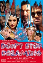 Don't Stop Dreaming (2007) afişi