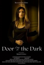 Door Out Of The Dark (2007) afişi