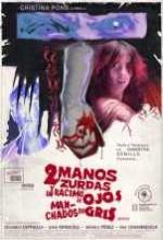Dos Manos Zurdas Y Un Racimo De Ojos Manchados De Gris (2008) afişi