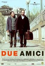 Due Amici (2002) afişi