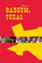 Dadgum, Texas (2011) afişi