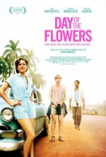 Day Of The Flowers (2012) afişi