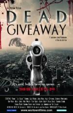 Dead Giveaway: The Motion Picture (2015) afişi