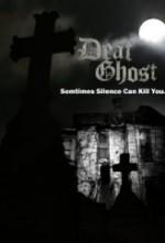 Deaf Ghost