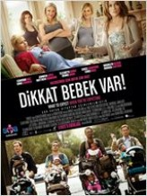 Dikkat Bebek Var – What To Expect When You're Expecting Türkçe Dublaj Full izle