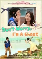 Don't Worry I'm a Ghost (2012) afişi