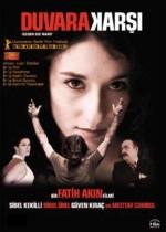 Duvara Karşı (2004) afişi